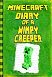 Diary of a Wimpy Creeper: Extraordinary Masterpiece from Famous Minecraft Kids Books (Minecraft Books)