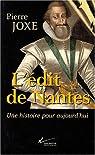 L'édit de Nantes : Une histoire pour aujourd'hui par Joxe