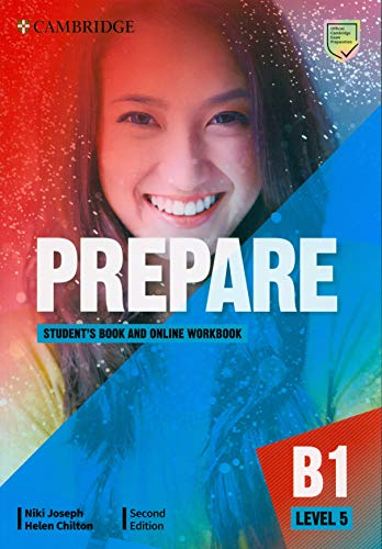 Prepare. Student's book. Level 5 (B1). Per le Scuole superiori. Con espansione online (Cambridge English Prepare!)