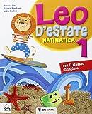 Leo d'estate. Matematica. Per la Scuola elementare: 1