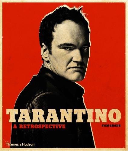 Tarantino : a retrospective par Tom Shone