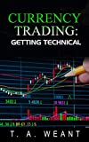 Currency Trading: Getting Technical (English Edition)