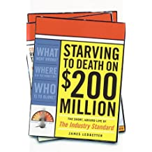 Starving to Death on $200 Million
