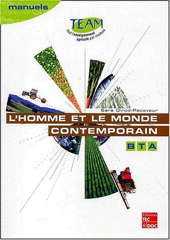 L'homme et le monde contemporain : Histoire-géographie, brevet technicien agricole, module B5