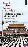 Histoire générale du XXe siècle, tome 4