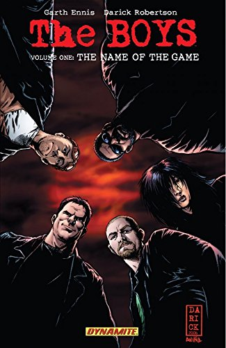 The Boys Vol. 1: The Name of the Game (Garth Ennis' The Boys) (English Edition) por Garth Ennis