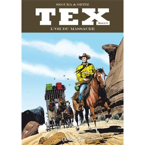 Tex Maxi, Tome 15 : L'or du massacre
