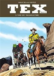 Tex Maxi, Tome 15 : L'or du massacre