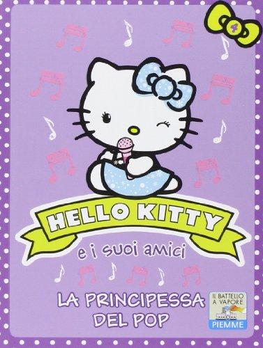 La principessa del pop. Hello Kitty e i suoi amici. Ediz. illustrata: 4