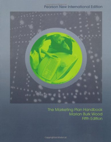 Marketing Plan Handbook: Pearson New International Edition