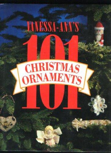 Vanessa-Ann's 101 Christmas Ornaments par  (Relié - Dec 1, 1992)