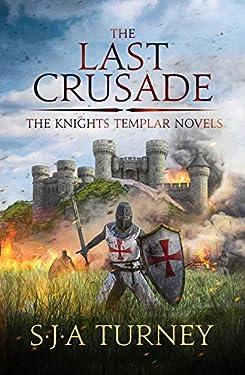 The Last Crusade (The Knights Templar Book 6) (English Edition)