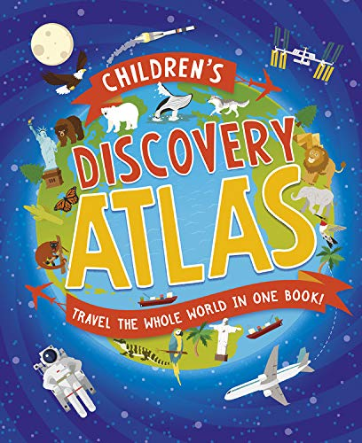 Children's Discovery Atlas: Travel the World in One Book!