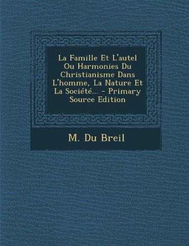 la-famille-et-lautel-ou-harmonies-du-christianisme-dans-lhomme-la-nature-et-la-societe
