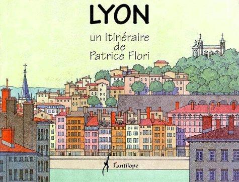 Lyon un itinéraire