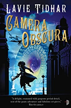 Camera Obscura (The Bookman Histories Book 2) by [Tidhar, Lavie]