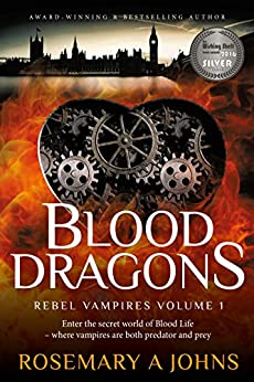 Blood Dragons (Rebel Vampires Book 1) by [Johns, Rosemary A]