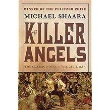 [The Killer Angels: A Novel] (By: Michael Shaara) [published: September, 1999]