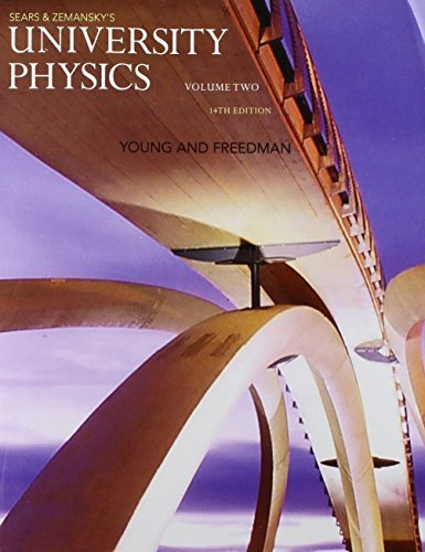 University Physics with Modern Physics, Volume 2 (Chs. 21-37) (14th Edition) by Hugh D. Young (2015-01-09)