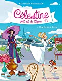 Célestine, petit rat de l'Opéra - Une étoile à Paris