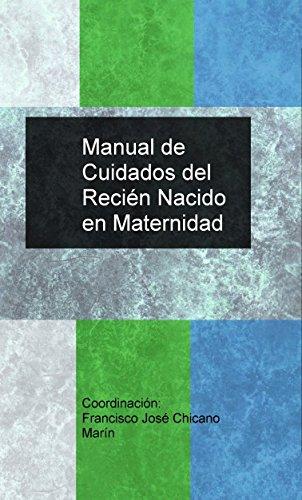 Manual de Cuidados del Recién Nacido en Maternidad