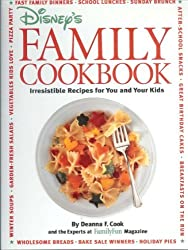 Disney's Family Cookbook: Irresistible Recipes for You and Your Kids by Deanna F. Cook (1996-05-02)