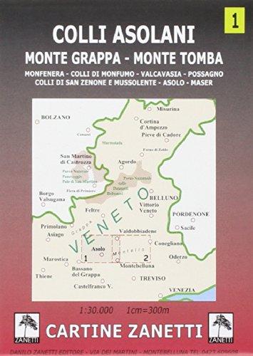 Colli asolani. Monte Grappa, monte Tomba, Monfenera, colli di Monfumo, Valcavasia, Possagno, colli di San Zenone e Mussolente, Asolo, Maser 1:30.000 (Cartine dei sentieri)
