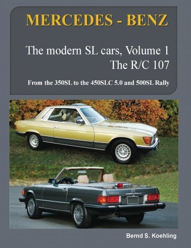 mercedes-benz-the-modern-sl-cars-the-r107-and-c107-from-the-350sl-slc-to-the-560sl-and-500-rally-vol