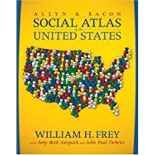 The Allyn & Bacon Social Atlas of the United States by William H. Frey (2007-08-18)