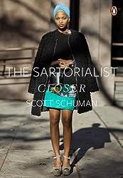 The Sartorialist: Closer (The Sartorialist Volume 2) by Scott Schuman (2012-09-06)