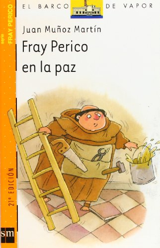 Fray Perico en la paz (Barco de Vapor Naranja) por Juan Muñoz Martín