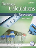 Pharmacy Calculations for Technicians 5th Edition by Ballington, Don A. (2014) Paperback