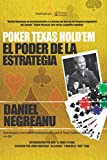 Poker Texas Hold'em El poder de la estrategia (Biblioteca Pensar Poker)