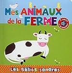 Mes animaux de la ferme - En livre sonore de Elena Brusi