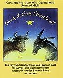 Grüaß di Gott Christkindl: Ein bayrisches Krippenspiel mit Advents- und Weihnachtsliedern aus Bayern und Tirol. Liederbuch. - Hermann Well
