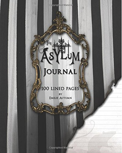 The Asylum Journal: A Blank Lined Notebook for Writers