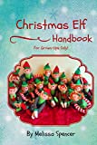 Christmas Elf Handbook by Melissa Spencer