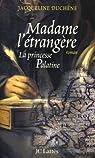Madame l'étrangère : La princesse Palatine par Duchêne