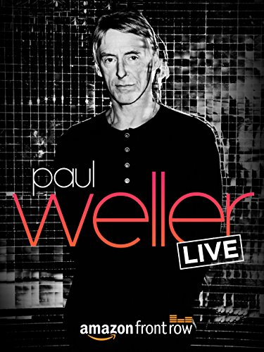 Amazon presents Paul Weller LIVE, at The Great Escape