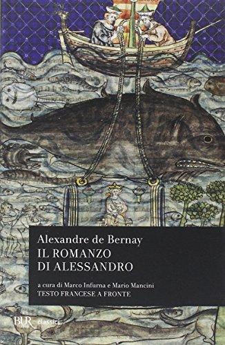 Il romanzo di Alessandro. Testo francese a fronte
