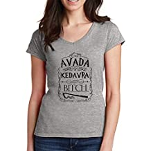 Avada Kedavra B tch Harry Potter Quote Mujer V-Neck T-Shirt