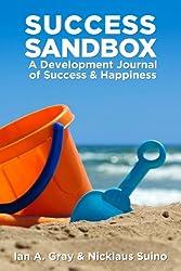Success Sandbox: A Development Journal of Success & Happiness