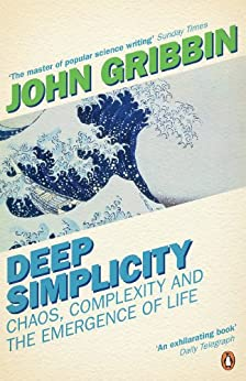Deep Simplicity: Chaos, Complexity and the Emergence of Life par [Gribbin, John]