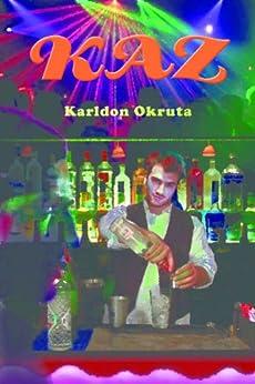 Kaz (English Edition) di [Okruta, Karldon]