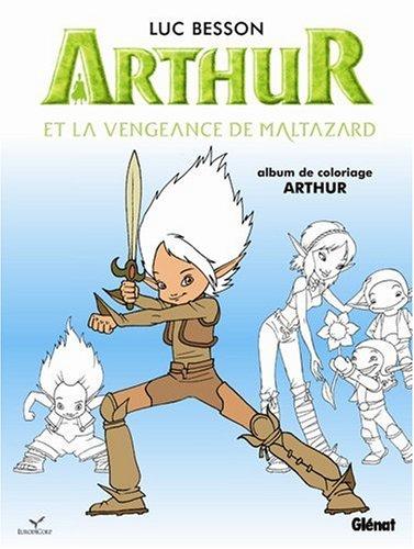 Arthur et la vengeance de Maltazard : Album de coloriage