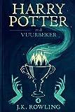 Harry Potter en de Vuurbeker (Dutch Edition)