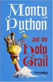Monty Python and the Holy Grail: Screenplay by Graham Chapman (11-Apr-2002) Paperback