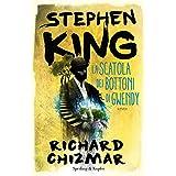 Stephen King (Autore), Richard Chizmar (Autore), G. Arduino (Traduttore) (7)Disponibile da: 20 marzo 2018 Acquista:  EUR 17,90  EUR 15,21 14 nuovo e usato da EUR 15,21
