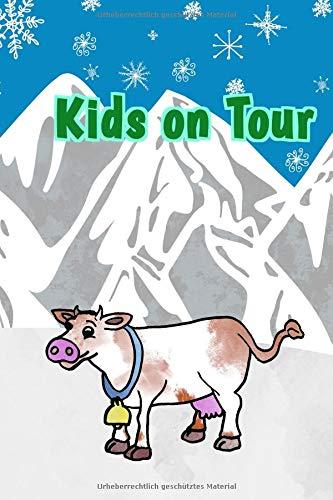 Kids On Tour: Reisetagebuch für Kinder I Motiv: Berge WinterI 6 x 9