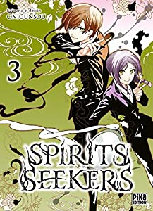 Spirit Seekers Edition simple Tome 3